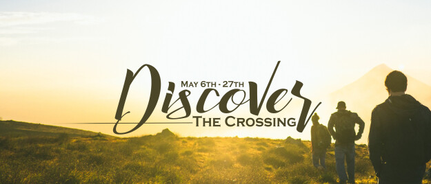 Discover The Crossing