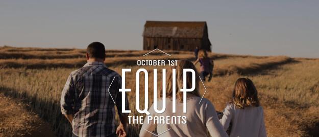 Equip The Parents