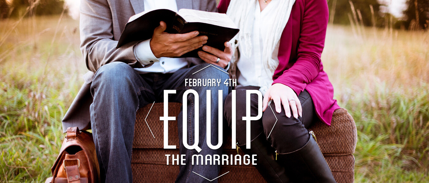 Equip The Marriage