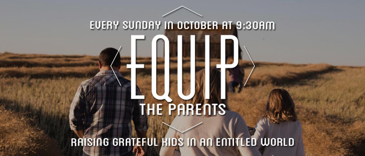 Equip the Parents - October 2021